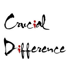 Crucial Difference…